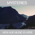 New Age Music Is Here by The Mysteries