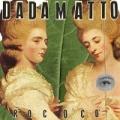 Rococò by Dadamatto