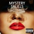 Forever [Explicit] [+digital booklet] by Mystery Skulls
