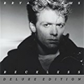 Reckless (30th Anniversary / Deluxe Edition) by Bryan Adams