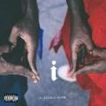 i [Explicit] by Kendrick Lamar