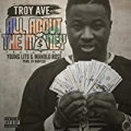 All About The Money (feat. Young Lito & Manolo Rose) - Single [Explicit] by Troy Ave