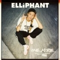 One More [Explicit] by Elliphant
