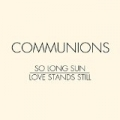 So Long Sun by Communions