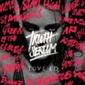 Truth Serum by Tove Lo