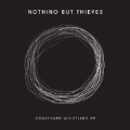Graveyard Whistling - EP [Explicit] by Nothing but Thieves