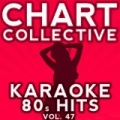 Karaoke 80s Hits, Vol. 47 by Chart Collective