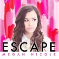 Escape by Megan Nicole
