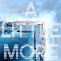 A Little More by Kaskade and John Dahlback featuring Sansa