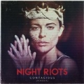 Contagious by Night Riots