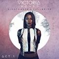 Nightmares & Lullabies - Act 1 by Victoria Monet