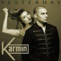Yesterday - Single by Karmin