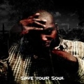 Save Your Soul [Explicit] by Reh Dogg