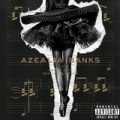 Broke With Expensive Taste [Explicit] by Azealia Banks