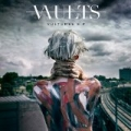 Vultures by The Vaults