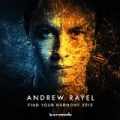 Find Your Harmony 2015 by Andrew Rayel