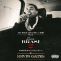 Luca Brasi 2: Gangsta Grillz [Explicit] by Kevin Gates