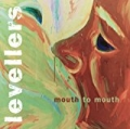 Mouth To Mouth (Remastered) by The Levellers