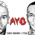 Ayo [Explicit] by Chris Brown & Tyga