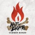 Summer Bones [Explicit] by Hit The Lights