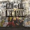 New Glow by Matt and Kim