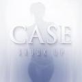 Shook Up by Case