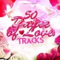 50 Dance of Love Tracks [Explicit] by Various artists