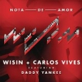 Nota de Amor by Wisin and Carlos Vives feat. Daddy Yankee