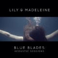 Blue Blades by Lily & Madeleine