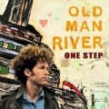 One Step by Old Man River