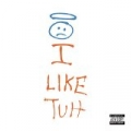 Like Tuh [Explicit] by Carnage feat. I LOVE MAKONNEN