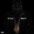 Monster [Explicit] by Meek Mill
