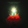 Love Songs For Robots by Patrick Watson