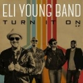Turn It On EP by Eli Young Band