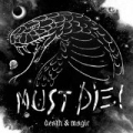 Death & Magic [Explicit] by Must Die!