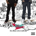 The Album About Nothing [Explicit] by Wale