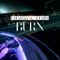 Burn by Charming Liars