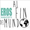 Al Fin Del Mundo by Eros Ramazzotti