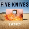 Savages by Five Knives
