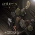 Only Time Will Tell [Explicit] by The Short Stories