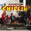 Homie I'm Chillin' (feat. Creed Tyler) [Explicit] by Andrew Thomas