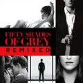 Fifty Shades Of Grey Remixed (Fifty Shades Of Grey Remixed) by Various artists
