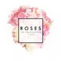 Roses by The Chainsmokers feat. ROZES