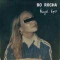Angel Eyes [Explicit] by Bo Rocha