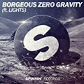 Zero Gravity by Borgeous Feat. Lights
