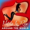 Around The World by Natalie La Rose