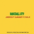 Dancehall City (feat. Blaw Minott & Yung J.R) by Junior Reid