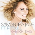 Shake That by Samantha Jade feat. Pitbull