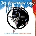 Back To Boomtown : Classic Rats Hits by The Boomtown Rats