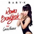 Roma - Bangkok by Baby K feat. Giusy Ferreri